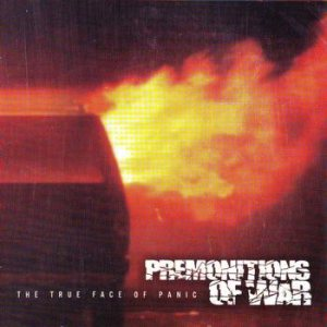 Premonitions Of War - The True Face of Panic cover art