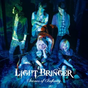 Light Bringer - Scenes of Infinity cover art