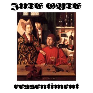 Jute Gyte - Ressentiment cover art