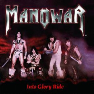 Manowar - Into Glory Ride cover art