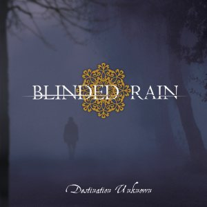 Blinded Rain - Destination Unknown cover art
