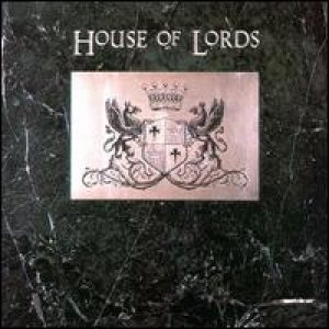 House Of Lords - House of Lords cover art