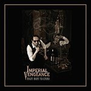 Imperial Vengeance - Night Boat to Cairo