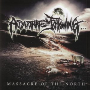 Assassinate The Following - Massacre of the North cover art