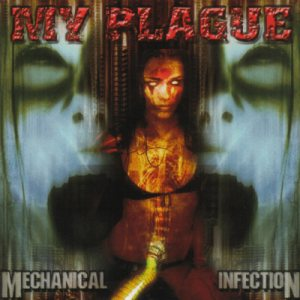 My Plague - Mechanical Infection cover art