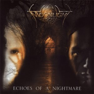 Moonlight Agony - Echoes of a Nightmare cover art