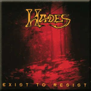 Hades - Exist to Resist cover art