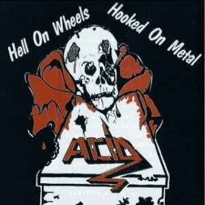 Acid - Hooked on metal cover art