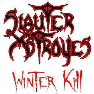 Slauter Xstroyes - Winter Kill cover art
