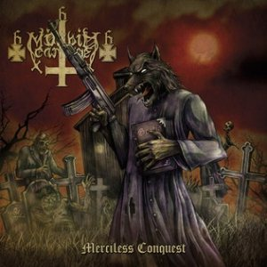 Mörbid Carnage - Merciless Conquest cover art