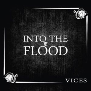 Into the Flood - Vices cover art