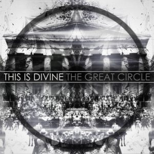 This Is Divine - The Great Circle cover art