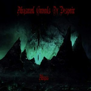 Abysmal Growls of Despair - Abyss cover art