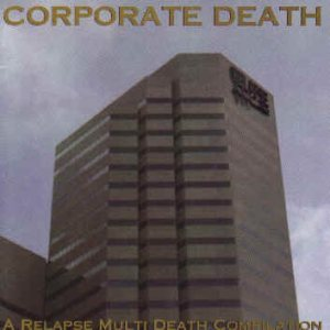 Various Artists - Corporate Death - a Relapse Multi Death Compilation cover art
