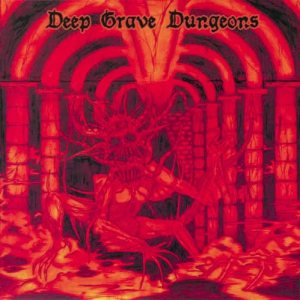 Crucifier / Bestial Mockery - Deep Grave Dungeons cover art