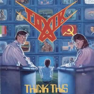 Toxik - Think This cover art