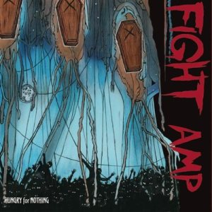 Fight Amp - Hungry for Nothing cover art