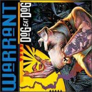Warrant - Dog Eat Dog cover art