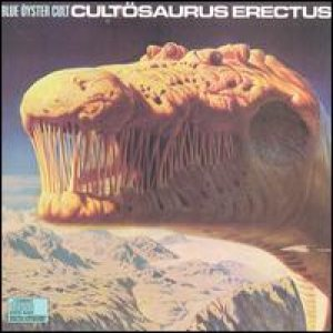 Blue Oyster Cult - Cultosaurus Erectus cover art