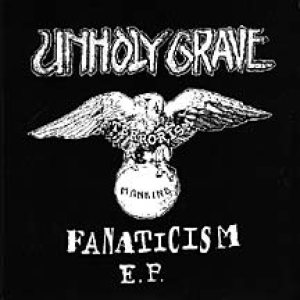 Unholy Grave - Fanaticism cover art