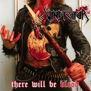 Vindicator - There Will Be Blood cover art