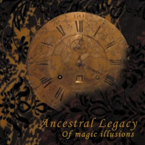 Ancestral Legacy - Of Magic Illusions cover art