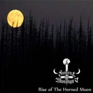 Funeral Moonlight - Rise of the Horned Moon cover art