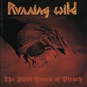 Running Wild - The First Years of Piracy cover art