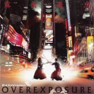 Exhivision - Overexposure
