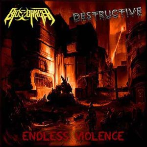 Bio-Cancer / Destructive - Endless Violence