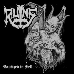 Ruins - Baptized in Hell cover art
