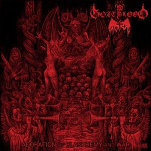 Goatblood - Adoration of Blasphemy and War cover art