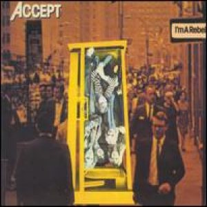 Accept - I'm a Rebel cover art
