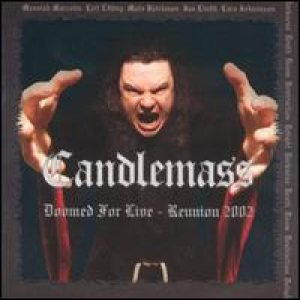 Candlemass - Doomed for Live - Reunion 2002 cover art