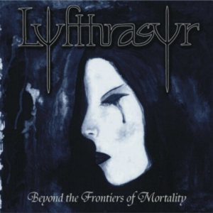 Lyfthrasyr - Beyond the Frontiers of Mortality cover art