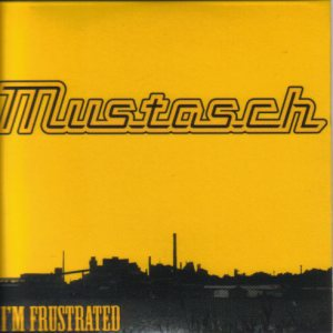 Mustasch - I'm Frustrated cover art