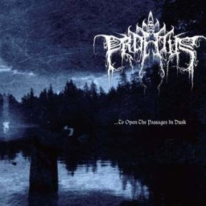 Profetus - ...to Open the Passages in Dusk cover art