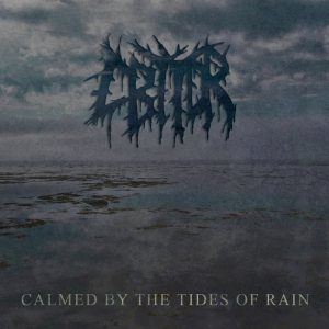 Calmed By The Tides Of Rain - Calmed By the Tides of Rain