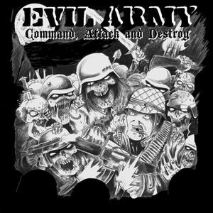 Evil Army - Command, Attack and Destroy cover art