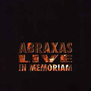 Abraxas - Live in Memoriam cover art
