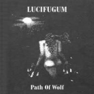 Lucifugum - Path of Wolf cover art