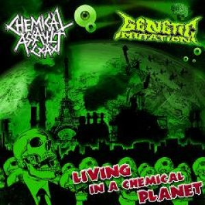 Chemical Assault - Living in a Chemical Planet cover art