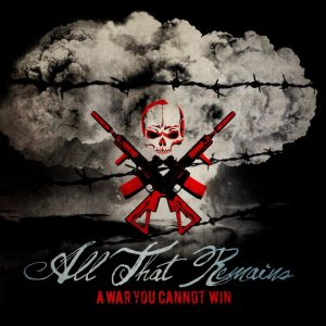 All That Remains - A War You Cannot Win cover art
