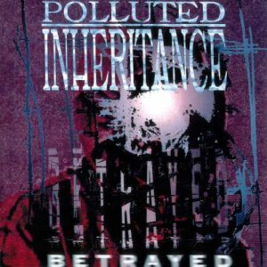 Polluted Inheritance - Betrayed cover art