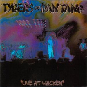 Tygers Of Pan Tang - Live at Wacken cover art