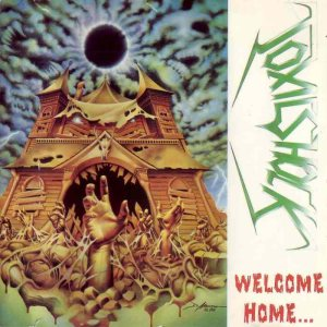 Toxic Shock - Welcome Home... Near Dark cover art