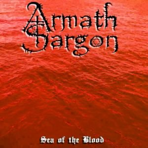 Armath Sargon - Sea of the Blood cover art