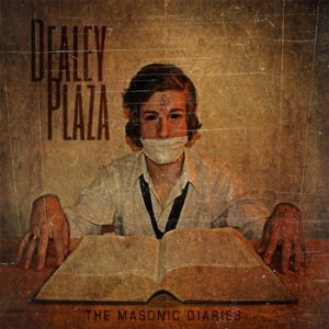 Dealey Plaza - The Masonic Diaries cover art