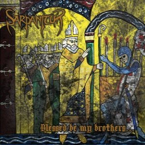 Sarpanitum - Blessed Be My Brothers... cover art