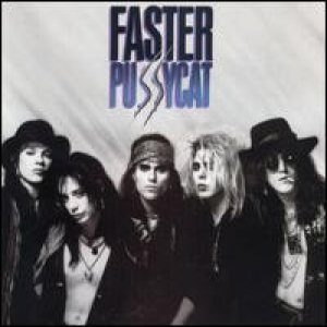 Faster Pussycat - Faster Pussycat cover art